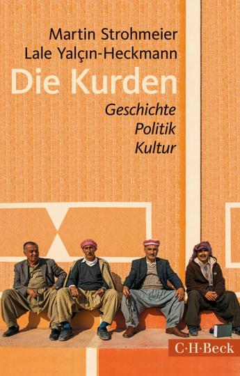 Die Kurden. Geschichte, Politik, Kultur.