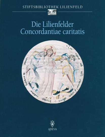 Die Lilienfelder Concordantiae Caritatis.