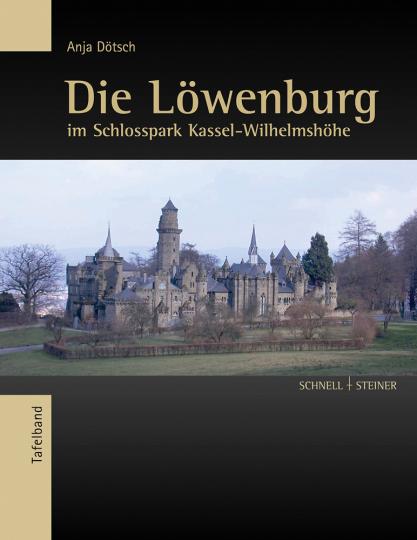 Die Löwenburg im Schlosspark Wilhelmshöhe. Eine künstliche Ruine des späten 18. Jahrhunderts. 2 Bände.