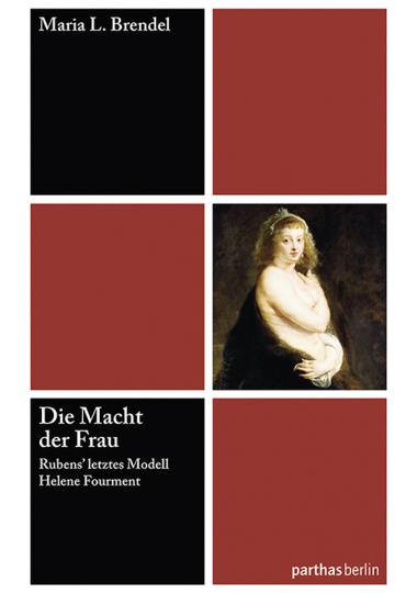 Die Macht der Frau. Rubens« letztes Modell Helene Fourment.