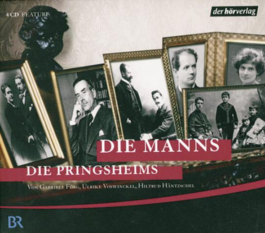 Die Manns. Die Pringsheims (Hörbuch)