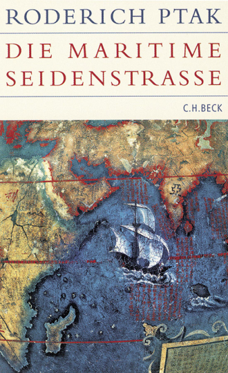 Die maritime Seidenstraße.