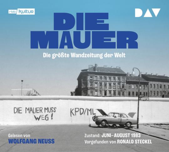 Die Mauer. Die größte Wandzeitung der Welt. CD