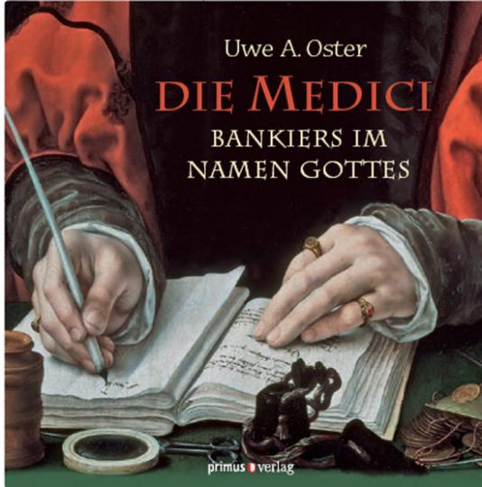 Die Medici. Bankiers im Namen Gottes.