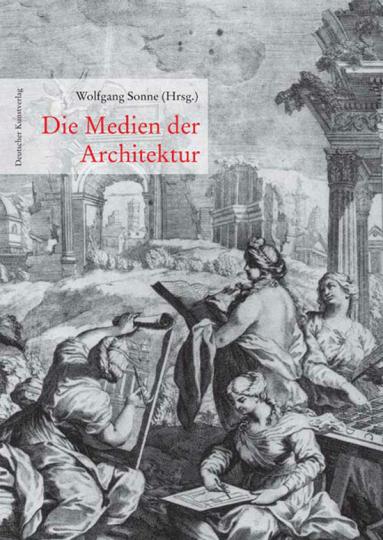 Die Medien der Architektur.