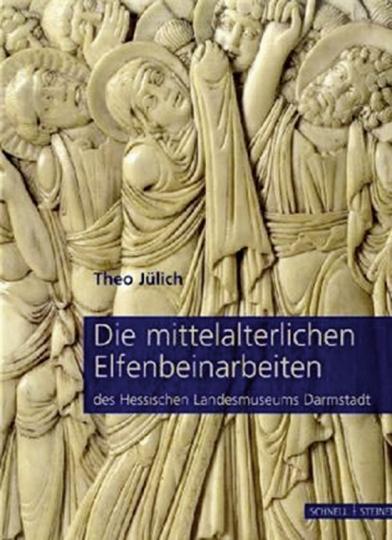 Die mittelalterlichen Elfenbeinarbeiten des Hessischen Landesmuseums Darmstadt.