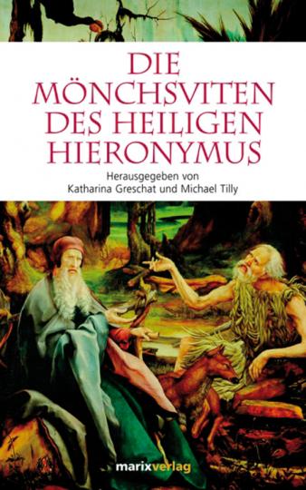 Die Mönchsviten des Heiligen Hieronymus.