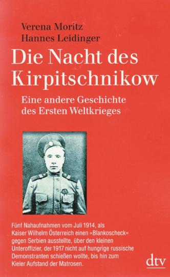 Die Nacht des Kirpitschnikow - Eine andere Geschichte des Ersten Weltkrieges