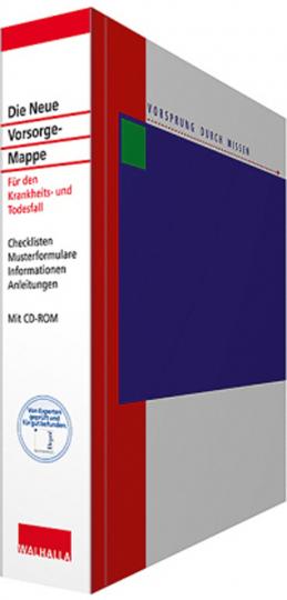Die Neue Vorsorge-Mappe mit CD-ROM. Für den Krankheits- und Todesfall. Checklisten; Musterformulare; Informationen; Anleitungen.