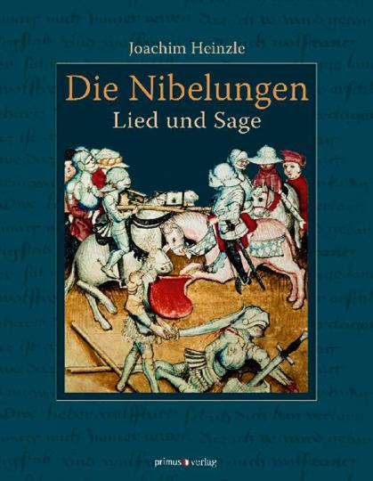 Die Nibelungen. Lied und Sage.