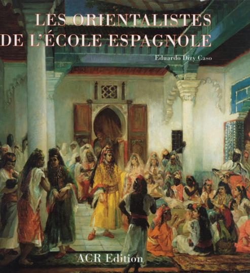 Die Orientalisten der spanischen Schule.
