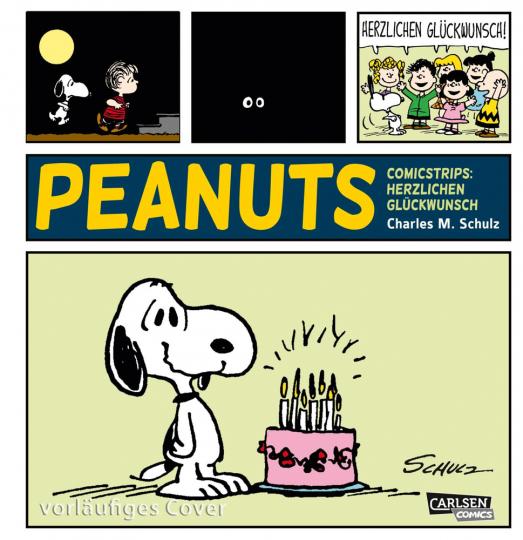 Die Peanuts Tagesstrips. Herzlichen Glückwunsch!