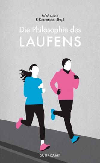 Die Philosophie des Laufens.