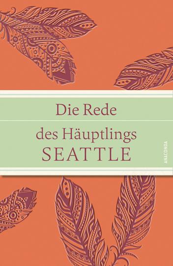 Die Rede des Häuptlings Seattle - Ausgabe in Iris-Leinen mit Farbprägung