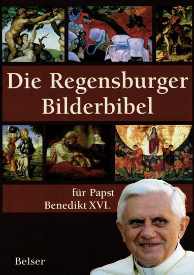 Die Regensburger Bilderbibel für Papst Benedikt XVI.