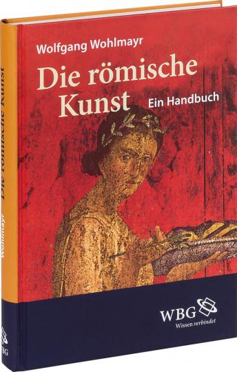 Die römische Kunst. Ein Handbuch.