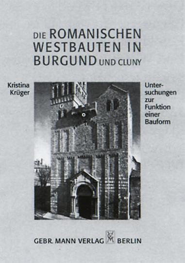 Die romanischen Westbauten in Burgund und Cluny
