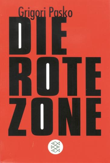 Die rote Zone