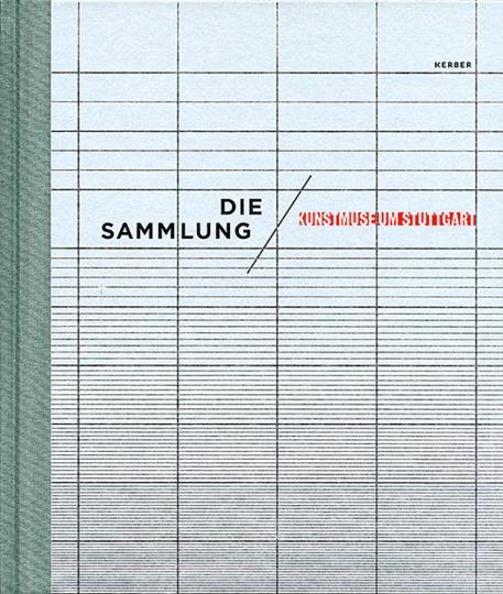 Die Sammlung. Kunstmuseum Stuttgart.