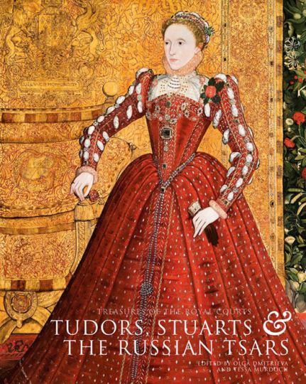 Die Schätze der königlichen Gerichte. Tudors, Stuarts und die russischen Zaren.