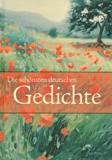 Die schönsten deutschen Gedichte.