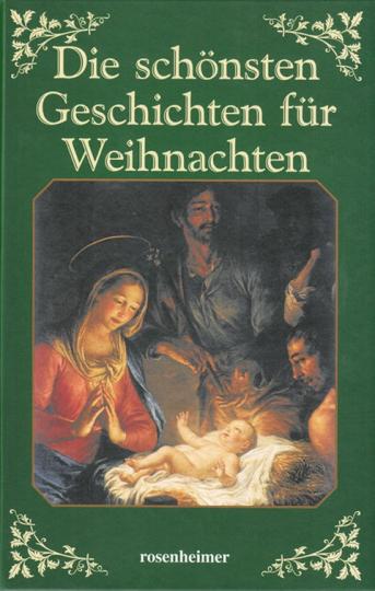 Die schönsten Geschichten für Weihnachten.
