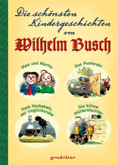 Die schönsten Kindergeschichten von Wilhelm Busch.