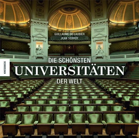 Die schönsten Universitäten der Welt.