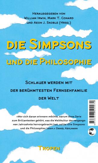 Die Simpsons und die Philosophie. Schlauer werden mit der berühmtesten Fernsehfamilie der Welt.