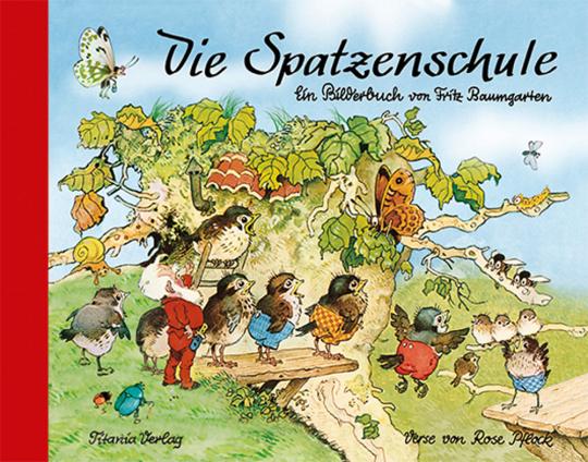 Die Spatzenschule. Bilderbuch.