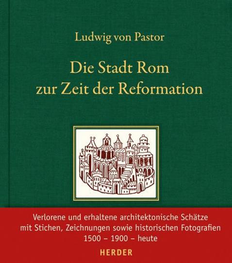 Die Stadt Rom zur Zeit der Reformation.