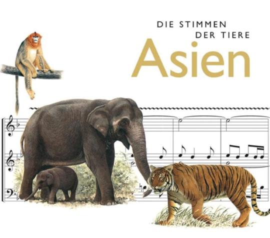 Die Stimmen der Tiere. Asien.