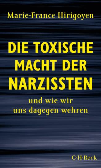 Die toxische Macht der Narzissten - und wie wir uns dagegen wehren.