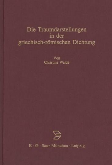 Die Traumdarstellung in der griechisch-römischen Dichtung.