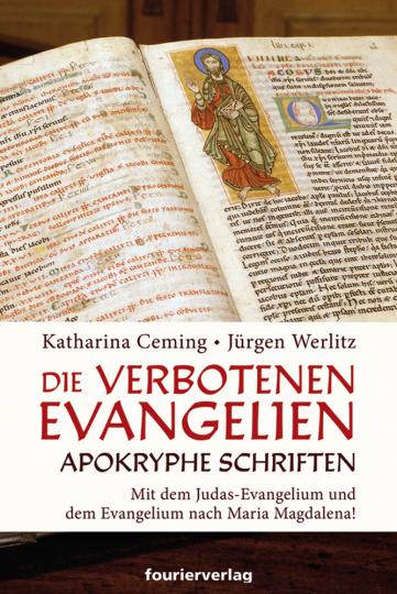 Die verbotenen Evangelien. Apokryphe Schriften.