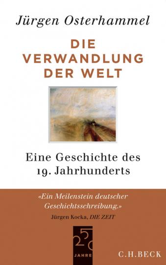 Die Verwandlung der Welt. Eine Geschichte des 19. Jahrhunderts.