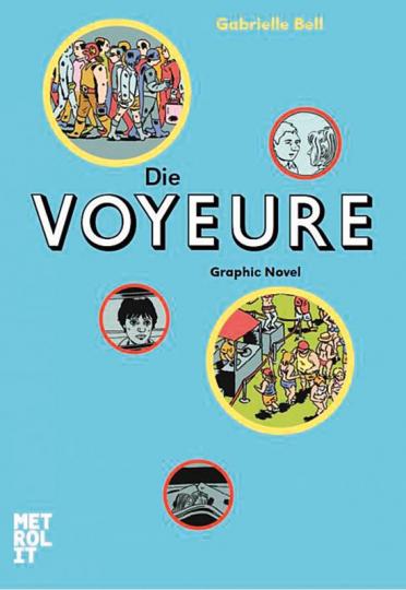 Die Voyeure. Graphic Novel.
