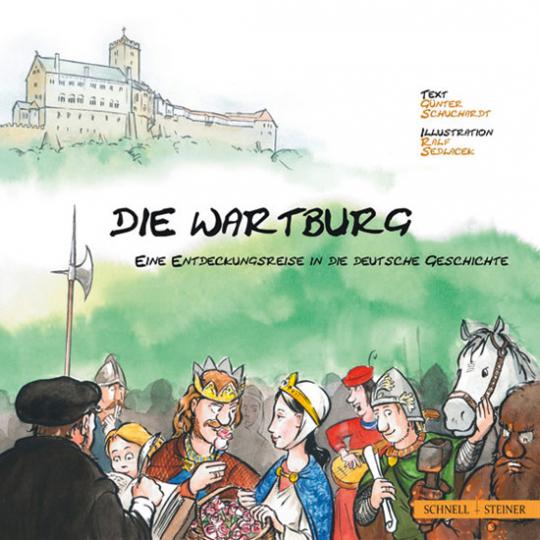 Die Wartburg - eine Entdeckungsreise in die deutsche Geschichte.