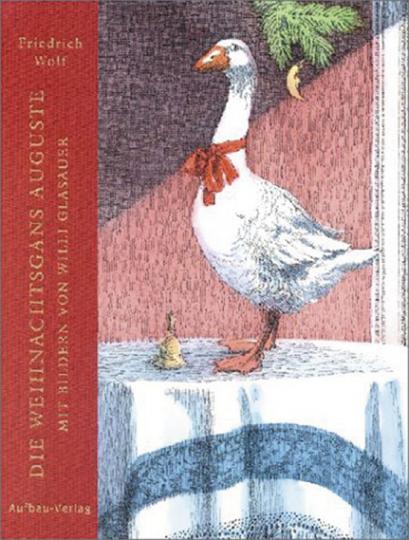 Die Weihnachtsgans Auguste.