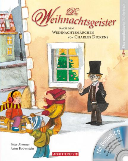 Die Weihnachtsgeister. Nach dem Weihnachtsmärchen von Charles Dickens. Buch mit CD.