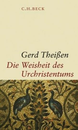 Die Weisheit des Urchristentums. Aus Neuem Testament und außerkanonischen Schriften.