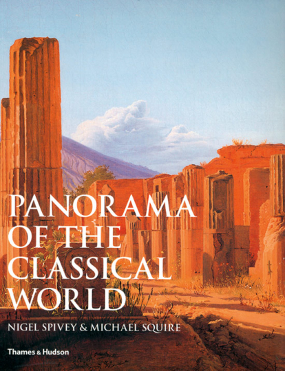 Die Welt der Antike. Panorama of the Classical World.