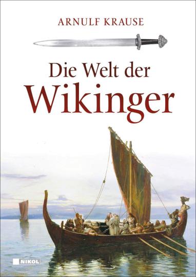 Die Welt der Wikinger.