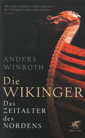 Die Wikinger. Das Zeitalter des Nordens.