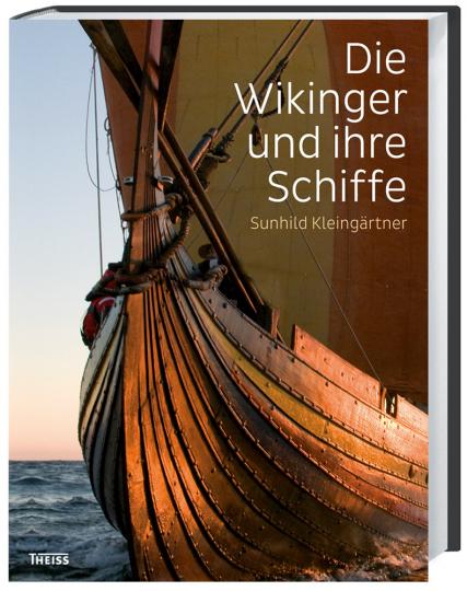 Die Wikinger und ihre Schiffe.