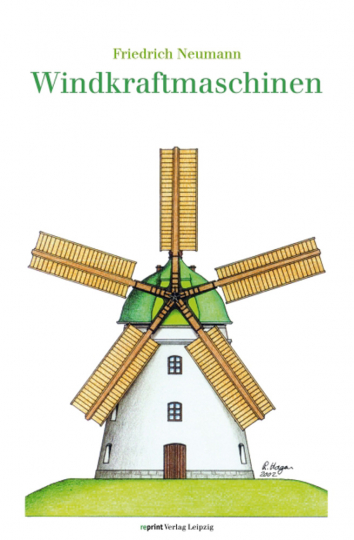 Die Windkraftmaschinen. Windmühlen, Windturbinen, Windräder.