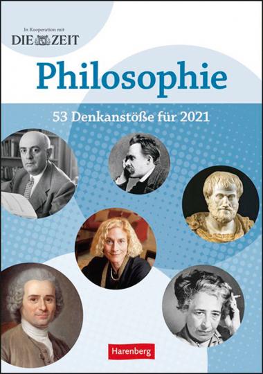 DIE ZEIT Philosophie-Kalender 2021. 53 Denkanstöße für 2021.