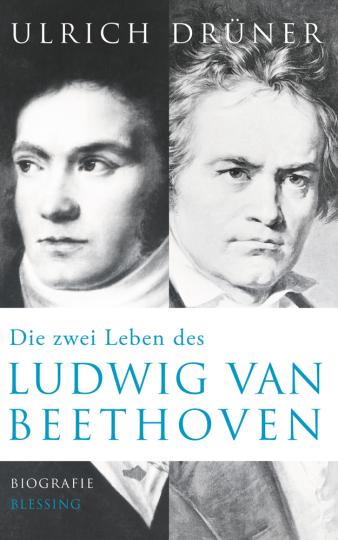 Die zwei Leben des Ludwig van Beethoven. Biographie.