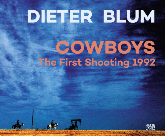 Dieter Blum. Cowboys. The First Shooting 1992.