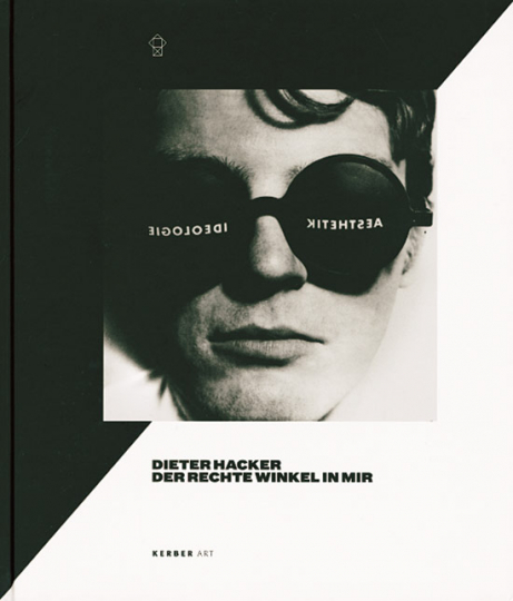 Dieter Hacker. Der rechte Winkel in mir.